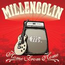 Home From Home/Millencolin