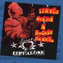 Lonely Starts And Broken Hearts/Left Alone