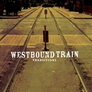 Transitions/Westbound Train