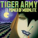 II: Power Of Moonlite/Tiger Army
