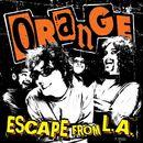 Escape From L.A./Orange