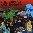 Plague Soundscapes/The Locust