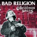 Christmas Songs/Bad Religion
