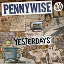 Yesterdays (Deluxe Edition)/Pennywise