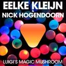 Luigi's Magic Mushroom/Eelke Kleijn