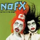 Bottles To The Ground/NOFX