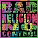 No Control (Re-Issue)/Bad Religion