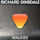 Walkies/Richard Dinsdale