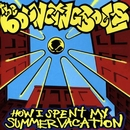 How I Spent My Summer Vacation/Bouncing Souls