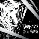 In A Warzone/Transplants