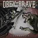 Salvation/Obey The Brave