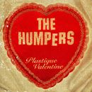 Plastique Valentine/The Humpers