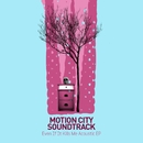 Even If It Kills Me [Acoustic EP]/Motion City Soundtrack
