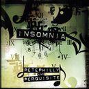 Insomnia/Pete Philly & Perquisite
