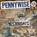 Yesterdays/Pennywise