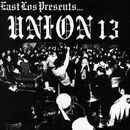 East Los Presents/Union 13