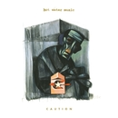 Caution/Hot Water Music