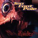 Insider/Ten Foot Pole