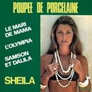 Poupée de porcelaine/Sheila