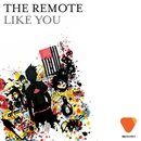 Like You/The Remote
