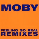Feeling So Real/Moby