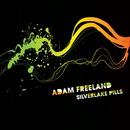 Silverlake Pills/Adam Freeland