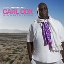Global Underground #38: Carl Cox - Black Rock Desert/Carl Cox