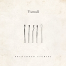 Abandoned Stories (EP)/Fismoll