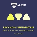 Ship Of Fools (feat. Thomas Gandey)/Saccao & Different Me
