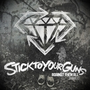Nobody/Stick To Your Guns