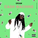 Cash Machine/DRAM