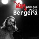 Pamieci Pawla Bergera/Dzem
