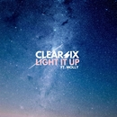 Light It Up (feat. Molly)/Clear Six