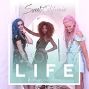 Good Life/Sweet California