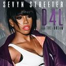D4L (feat. The-Dream)/Sevyn Streeter