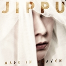 Made In Heaven (feat. Mikaveli)/Jippu