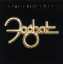 The Best Of Foghat/Foghat