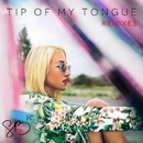 Tip of My Tongue (Remixes)/Sam Bruno