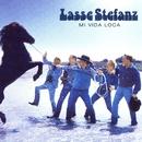 Mi Vida Loca/Lasse Stefanz
