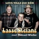 Leva tills jag dör/Lasse Stefanz