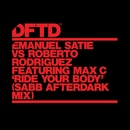 Ride Your Body (feat. Max C) [Sabb Afterdark Mix]/Emanuel Satie vs Roberto Rodriguez