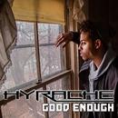 Good Enough/HYRACHE