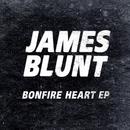 Bonfire Heart EP/James Blunt
