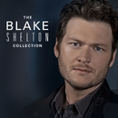The Blake Shelton Collection/Blake Shelton