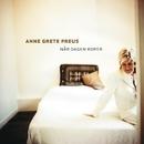 Når dagen roper/Anne Grete Preus