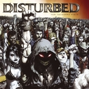 Ten Thousand Fists/Disturbed