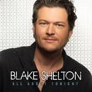 All About Tonight/Blake Shelton