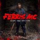 Glück ohne Scherben/Ferris MC