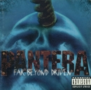 Far Beyond Driven/Pantera