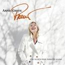 Om igjen for første gang/Anne Grete Preus